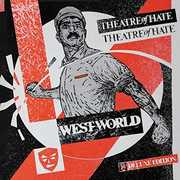 Westworld: 3CD Deluxe Edition [Import] , Theatre of Hate