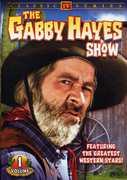 The Gabby Hayes Show: Volume 1 , Larry Buchanan