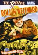 Rollin Westward /  Rollin Home to Texas , Tex Ritter