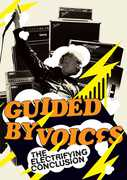 Electrifying Conclusion , Guided by Voices