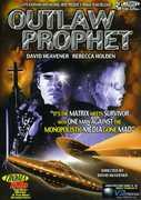 Outlaw Prophet , David Heavener