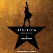 Hamilton , Original Broadway Cast of Hamilton