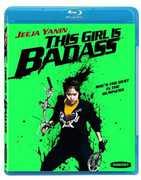 This Girl Is Badass , Jeeja Yanin