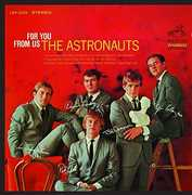 For You from Us , The Astronauts