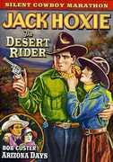 Desert Rider (1923) /  Arizona Days (1928) , Bob Custer