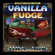 Then And Now , Vanilla Fudge
