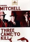 Three Came to Kill , Cameron Mitchell