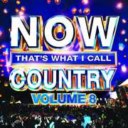 Now That's What I Call Country, Vol. 8 , Various Artists