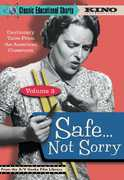 Classic Educational Shorts: Volume 3: Safe...Not Sorry , Doug Edmunds