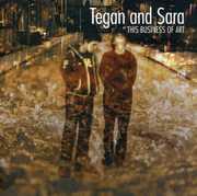 This Business of Art , Tegan & Sara