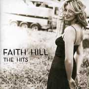 The Hits , Faith Hill