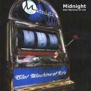 Slot Machine of Life , Midnight