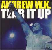Tear It Up , Andrew W.K.