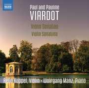 Viardot: Violin Sonatas & Sonatina