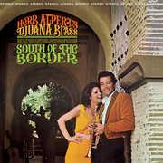 South Of The Border , Herb Alpert & Tijuana Brass
