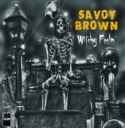 Witchy Feelin' , Savoy Brown