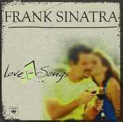 Frank Sinatra-Love Songs [Import] , Frank Sinatra