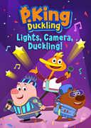 P. King Duckling: Lights, Camera, Duckling!