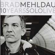 10 Years Solo Live , Brad Mehldau