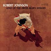 King Of Delta Blues Singers (+ 1 Bonus Track) , Robert Johnson