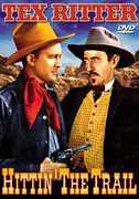 Hittin the Trail , Tex Ritter