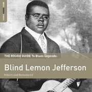 Rough Guide to Blind Lemon Jefferson , Blind Lemon Jefferson