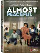 Almost Peaceful , Denis Podalyd s