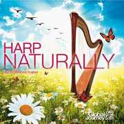 Harp Naturally , Bethan Myfanwy Hughes