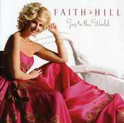 Joy to the World , Faith Hill