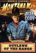 The Montana Kid /  Outlaws of the Range , Bill Cody