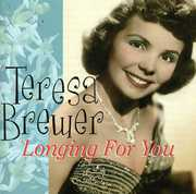 Longing for You , Teresa Brewer