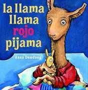 La llama llama Rojo Pijama (Spanish language edition)