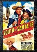 South Of Santa Fe , Roy Rogers