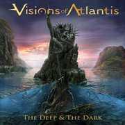 Deep & The Dark , Visions of Atlantis