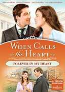 When Calls The Heart: Forever In My Heart , Lori Loughlin