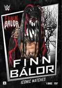 WWE: Iconic Matches - Finn Balor