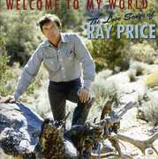 Welcome to My World: The Love Songs of Ray Price , Ray Price