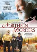 Northern Borders , Bruce Dern