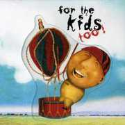 For the Kids Too /  Various , Various Artists