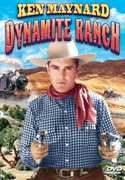 Dynamite Ranch , Ken Maynard