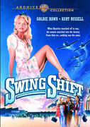 Swing Shift , Goldie Hawn