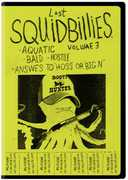 Squidbillies: Volume 3 , Dana Snyder