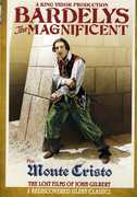 Bardelys the Magnificent /  Monte Cristo , John Gilbert