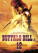 Buffalo Bill Jr. (12 Episodes) , Dick Jones