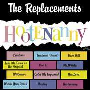 Hootenany , The Replacements
