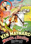 Wheels of Destiny , Ken Maynard