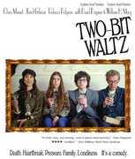 Two Bit Waltz , William H. Macy