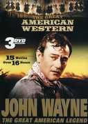 The Great American Western: John Wayne The Great American Legend , John Wayne