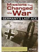 Missions That Changed the War: Germany's Last Ace , Gary Sinise