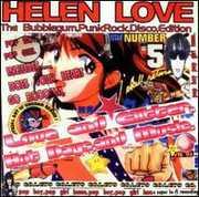 Love & Glitter Hot Days & Musi , Helen Love